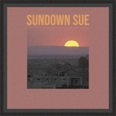 Sundown Sue by Various Artists