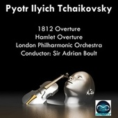 Tchaikovsky: 1812 Overture, Hamlet Overture by London Philharmonic Orchestra