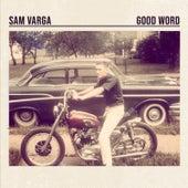 Good Word von Sam Varga
