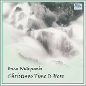 Christmas Time Is Here de Brian Withycombe