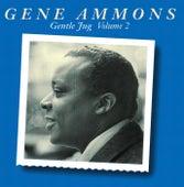 Gentle Jug, Volume 2 by Gene Ammons