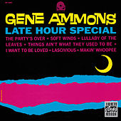 Late Hour Special by Gene Ammons