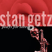 Plays For Lovers de Stan Getz