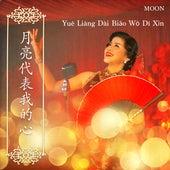 Yue Liang Dai Biao Wo Di Xin by Moon
