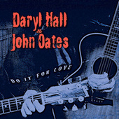 Do It for Love de Daryl Hall & John Oates