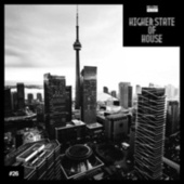 Higher State of House, Vol. 26 by Various Artists