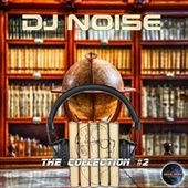 The Collection, Vol. 2 by DJ Noise