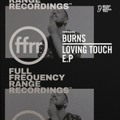 Loving Touch by BURNS