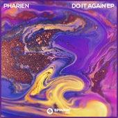 Do It Again EP de Pharien