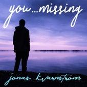You...Missing de Jonas Kvarnström