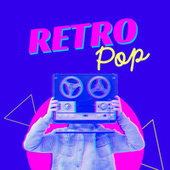 Retro Pop by Various Artists