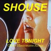 Love Tonight (Oliver Huntemann Remix) van Shouse