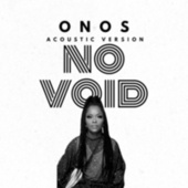 No Void (Acoustic Version) by Onos