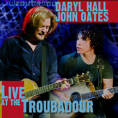 Live at The Troubadour de Daryl Hall & John Oates