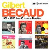 1956 - 1957 : Les 45 tours + Raretés by Gilbert Becaud