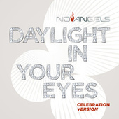 Daylight in Your Eyes (Celebration Version) by No Angels
