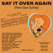 Say It Over Again by Various Artists