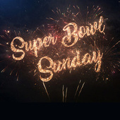 Super Bowl Sunday by Various Artists