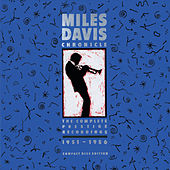 Chronicles - The Complete Prestige Recordings 1951-1956 by Miles Davis