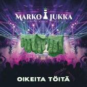 Oikeita töitä by Marko ja Jukka