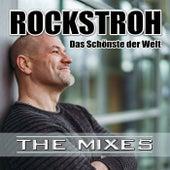 Das Schönste der Welt (The Mixes) by Rockstroh