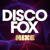 Disco Fox Mixe von Various Artists