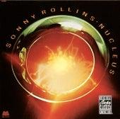 Nucleus by Sonny Rollins