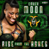 Rise From The Ashes (Ember Moon) von WWE