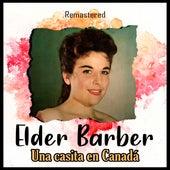 Una casita en Canadá (Remastered) de Elder Barber