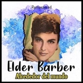 Alrededor del mundo (Remastered) de Elder Barber