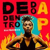 De Dentro do AP by Bia Ferreira