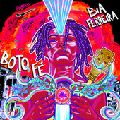 Boto Fé by Bia Ferreira