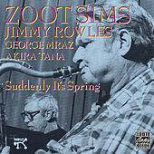 Suddenly It's Spring by Zoot Sims