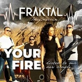 Your Fire by Fraktal