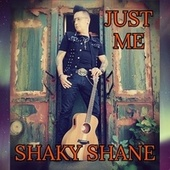 Shaky Shane Just me by Shaky Shane