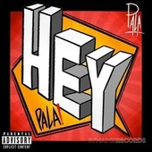 Hey Pala de Pala