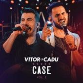Case, Vol. 2 von Vitor
