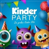 Kinder Party (Die großen Kinder Hits) von Kiddy Kids Club
