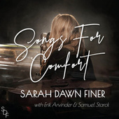 Songs for Comfort de Sarah Dawn Finer