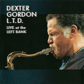 L.T.D: Live At The Left Bank by Dexter Gordon