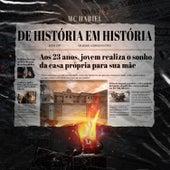 De História em História de Mc Hariel