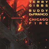 Chicago Fire by Terry Gibbs