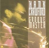 Groove Master de Hank Crawford