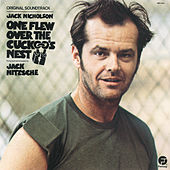 One Flew Over The Cuckoo's Nest by Jack Nitzsche