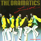 The Dramatics Live by The Dramatics
