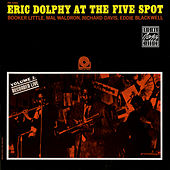 At The Five Spot, Vol. 2 by Eric Dolphy