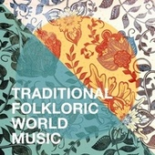 Traditional Folkloric World Music de World Music Tour, The World Players, World Band