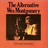The Alternative Wes Montgomery de Wes Montgomery