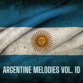 Argentine Melodies Vol. 10 de Various Artists