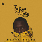 Feelings & Reality (The EP) by Black Beatz